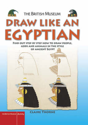 Draw Like an Egyptian by Claire Thorne