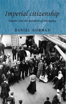Imperial Citizenship by Daniel Gorman