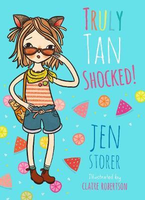 Truly Tan: #8 Shocked! by Jen Storer