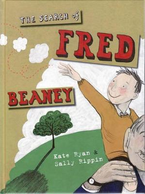The Search of Fred Beaney by Kate Ryan