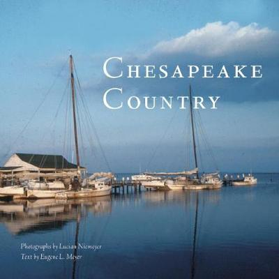 Chesapeake Country by Lucian Niemeyer