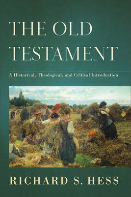 The Old Testament by Richard S Hess
