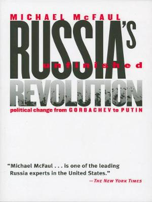 Russia's Unfinished Revolution book