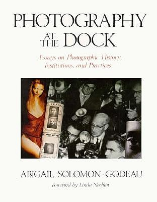 Photography at the Dock by Abigail Solomon-Godeau