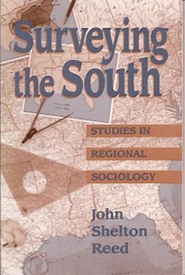 Surveying the South by John Shelton Reed