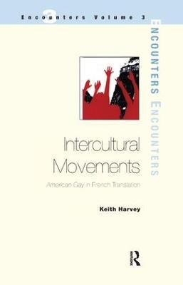 Intercultural Movements by Keith Harvey