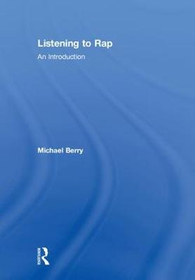 Listening to Rap by Michael Berry
