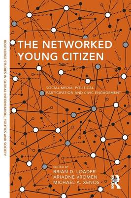 The Networked Young Citizen by Brian D. Loader