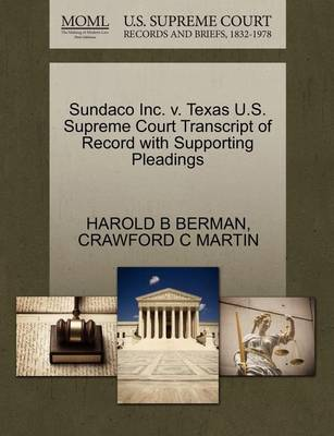 Sundaco Inc. V. Texas U.S. Supreme Court Transcript of Record with Supporting Pleadings by Harold Berman
