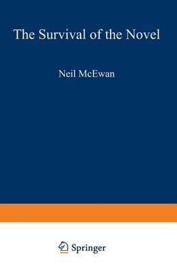 The Survival of the Novel by Neil McEwan