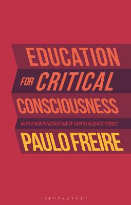 Education for Critical Consciousness by . Paulo Freire