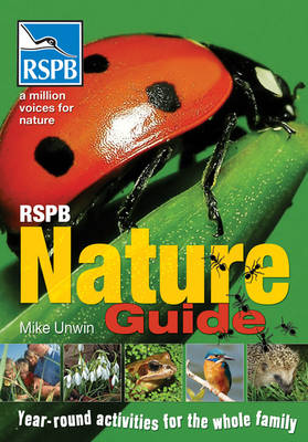 RSPB Nature Guide by Mike Unwin