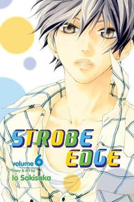 Strobe Edge, Vol. 6 by Io Sakisaka