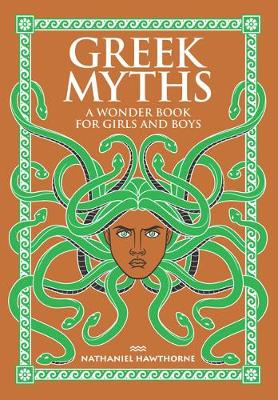 Greek Myths by Nathaniel Hawthorne