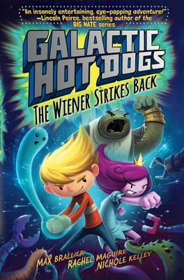 Galactic HotDogs 2 by Max Brallier