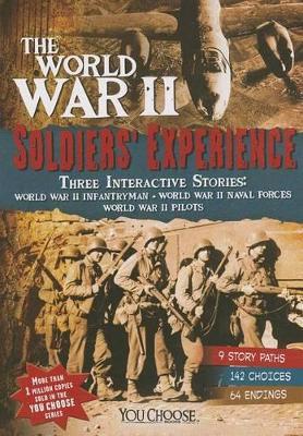 World War II Soldiers' Experience by ,Allison Lassieur