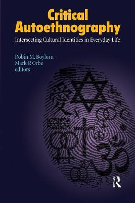 Critical Autoethnography by Robin M. Boylorn