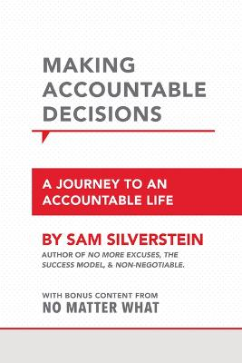 Making Accountable Decisions by Sam Silverstein