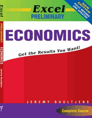 Excel Preliminary Economics Year 11 by Jeremy Buultjens