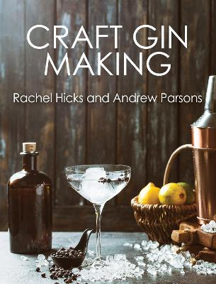 Craft Gin Making by Rachel Hicks
