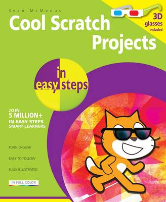 Cool Scratch Projects in Easy Steps by Sean McManus