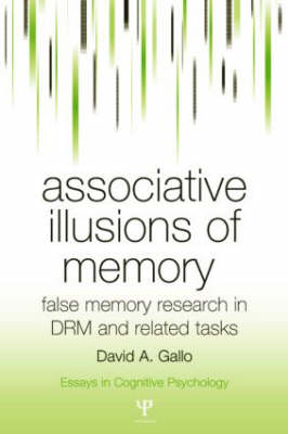 Associative Illusions of Memory by David Gallo