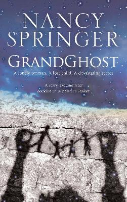 Grandghost by Nancy Springer