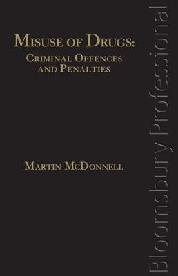 Misuse of Drugs by Martin McDonnell