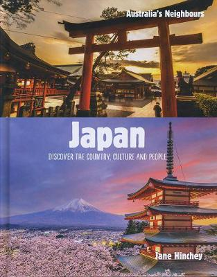 Australia's Neighbours: Japan by Jane Hinchey