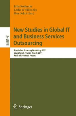 New Studies in Global IT and Business Services Outsourcing by Julia Kotlarsky