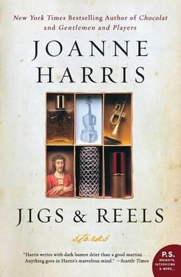 Jigs & Reels by Joanne Harris