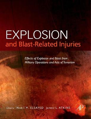 Explosion and Blast-Related Injuries book