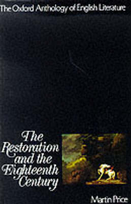 The Restoration and the Eighteenth Century by Martin Price