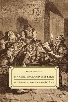 Making England Western by Saree Makdisi