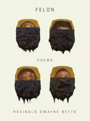 Felon: Poems book