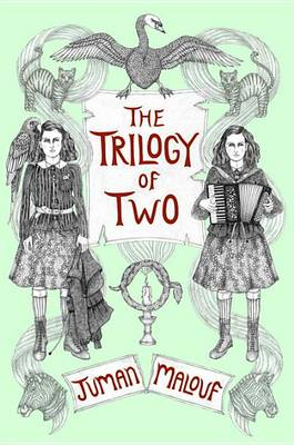 Trilogy of Two by Juman Malouf