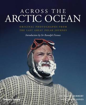 Across the Arctic Ocean by Wally Herbert