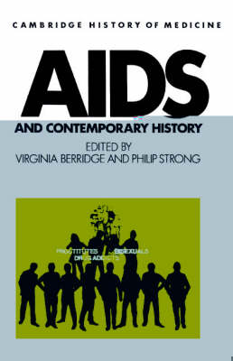 AIDS and Contemporary History by Virginia Berridge