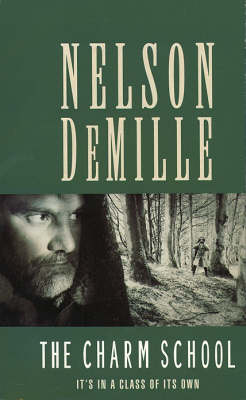 The The Charm School by Nelson DeMille