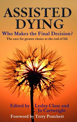 Assisted Dying by Lesley Close