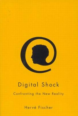 Digital Shock by Herve Fischer