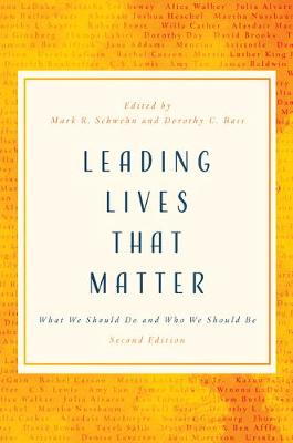 Leading Lives That Matter: What We Should Do and Who We Should be book