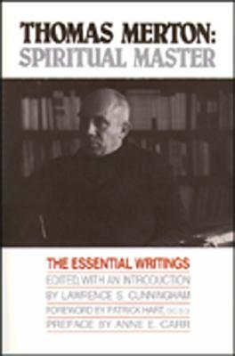 Thomas Merton: Spiritual Master by Lawrence S. Cunningham