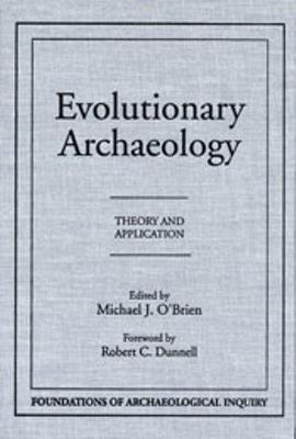 Evolutionary Archaeology - Paper by Michael J O'Brien