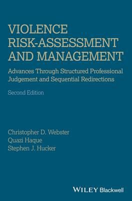 Violence Risk - Assessment and Management by Christopher D. Webster