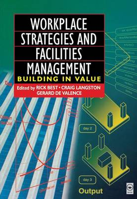 Workplace Strategies and Facilities Management by Gerard de Valence