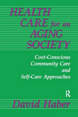 Health Care for an Aging Society book