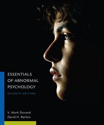 Essentials of Abnormal Psychology by David H. Barlow
