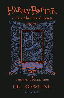 Harry Potter and the Chamber of Secrets - Ravenclaw Edition by J.K. Rowling