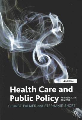 Health Care and Public Policy by George R. Palmer